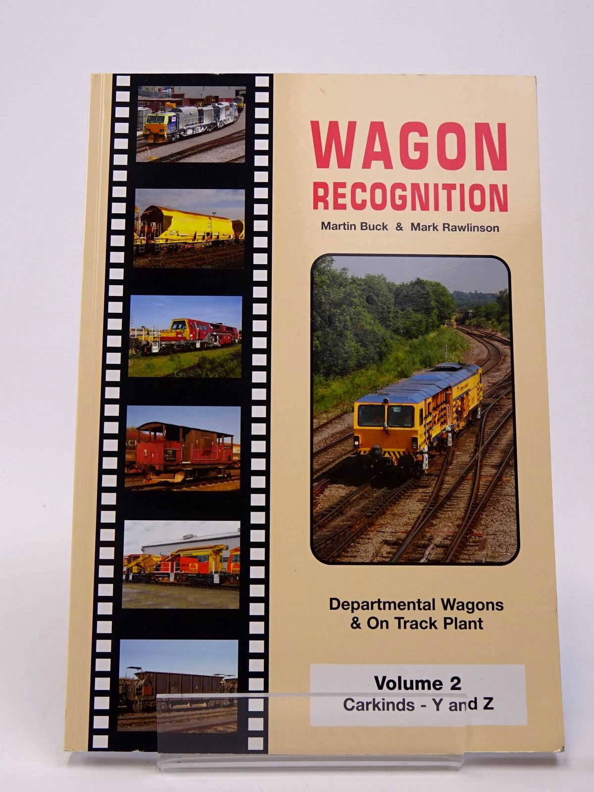 Photo of WAGON RECOGNITION VOLUME 2: CARKINDS Y AND Z written by Buck, Martin<br />Rawlinson, Mark published by Freightmaster Publishing (STOCK CODE: 1817376)  for sale by Stella & Rose's Books