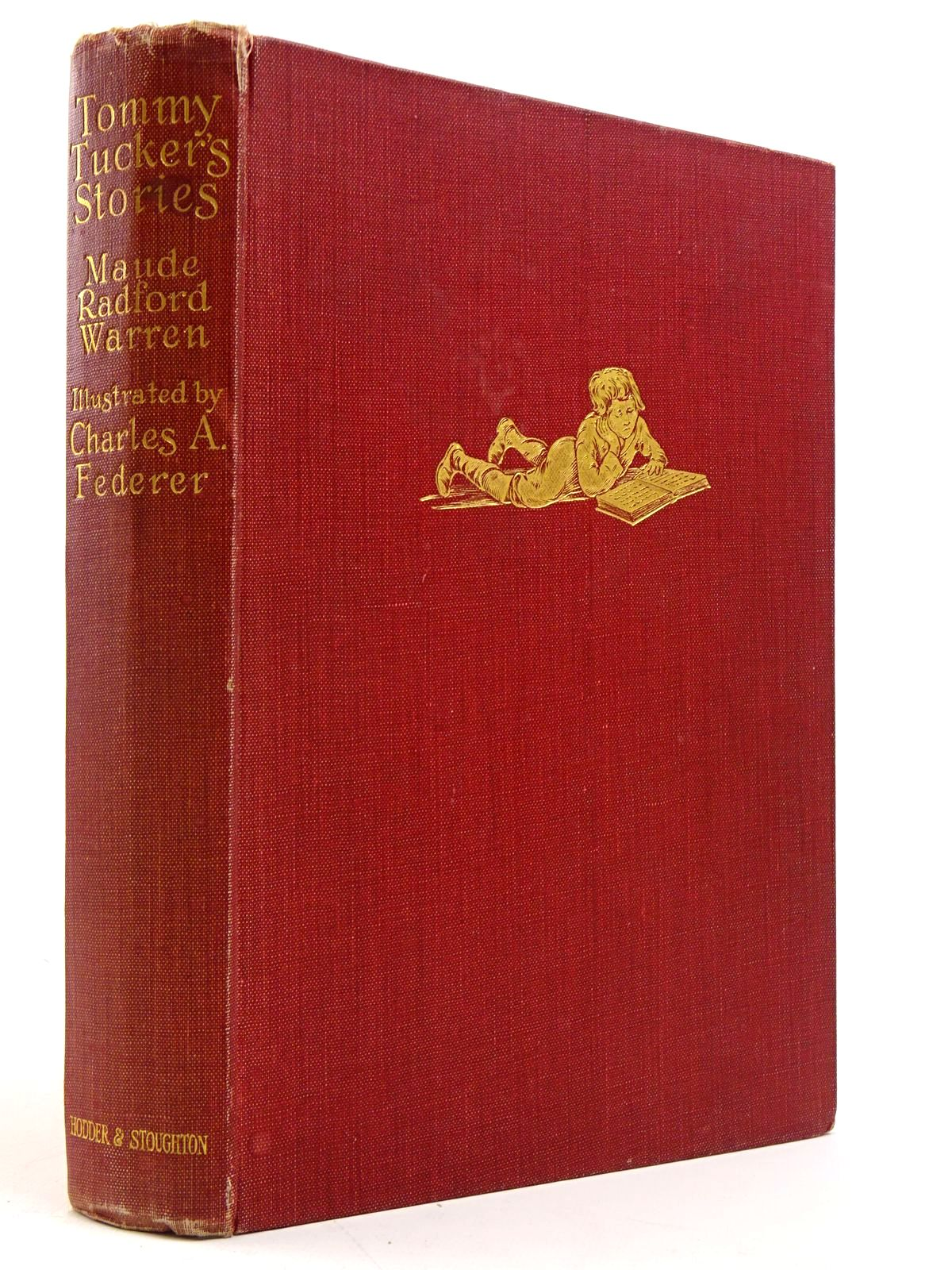 Photo of TOMMY TUCKER'S STORIES written by Warren, Maude Radford<br />Davenport, Eve illustrated by Federer, Charles A. published by Hodder & Stoughton (STOCK CODE: 1817439)  for sale by Stella & Rose's Books