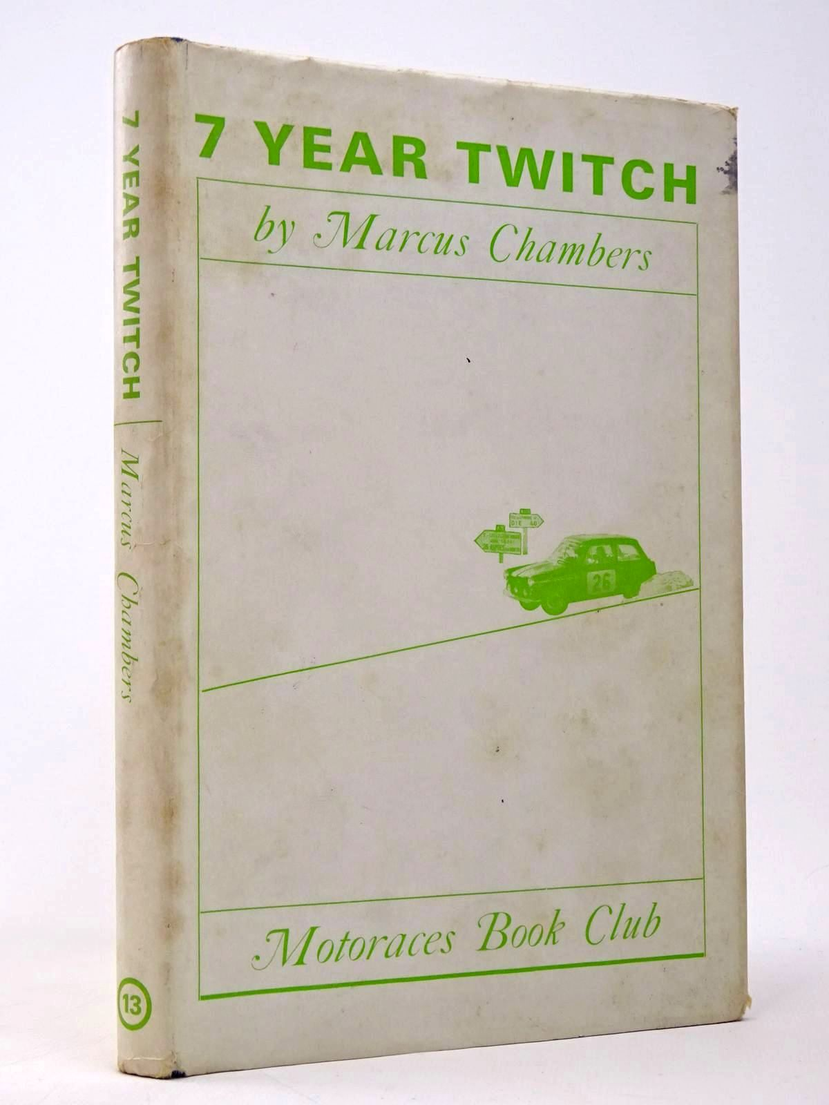 Photo of SEVEN YEAR TWITCH written by Chambers, Marcus published by Motoraces Book Club (STOCK CODE: 1817472)  for sale by Stella & Rose's Books