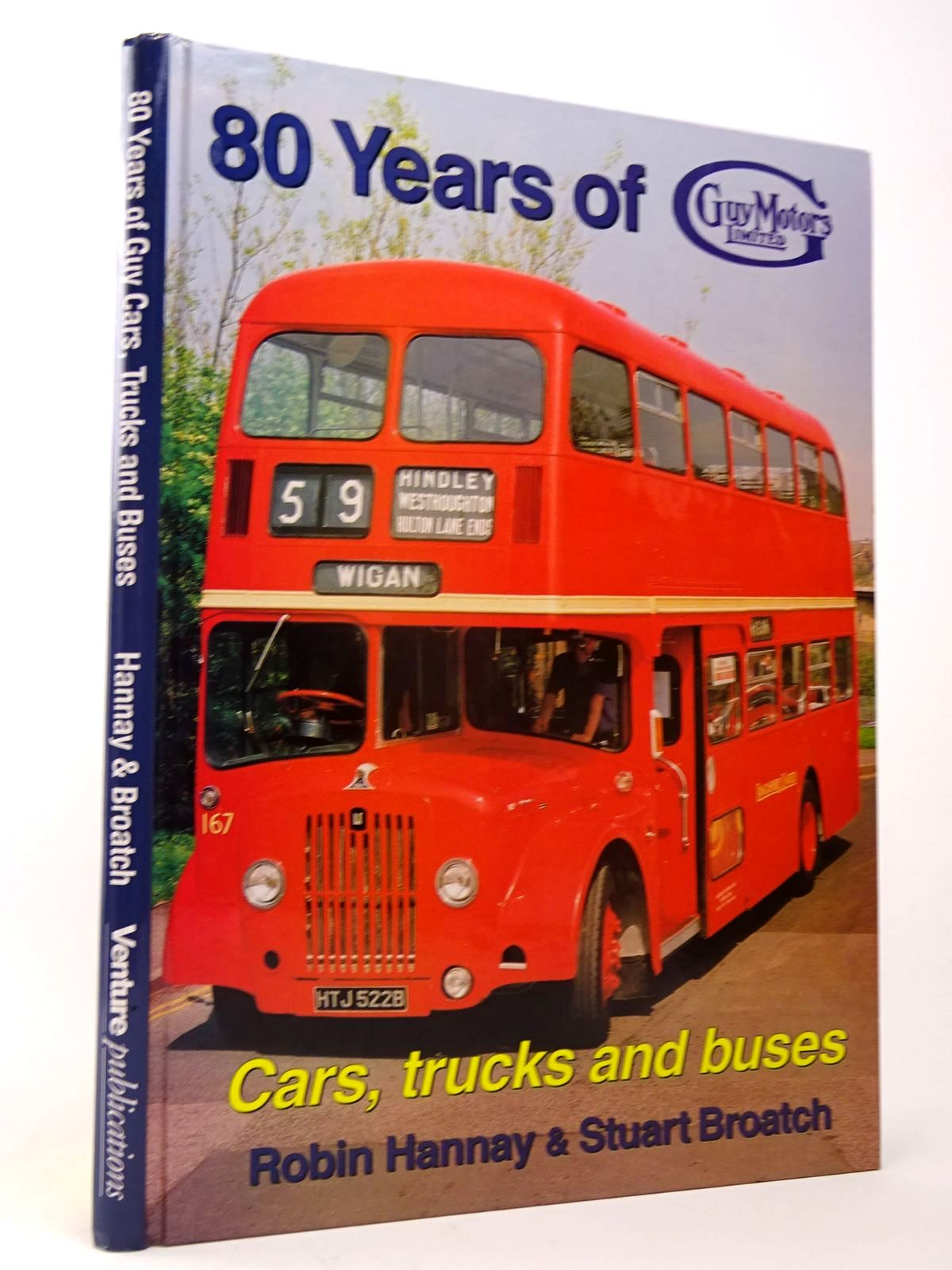 Photo of 80 YEARS OF GUY MOTORS 1914-1994 written by Hannay, Robin<br />Broatch, Stuart Fergus published by Venture Publications (STOCK CODE: 1817484)  for sale by Stella & Rose's Books