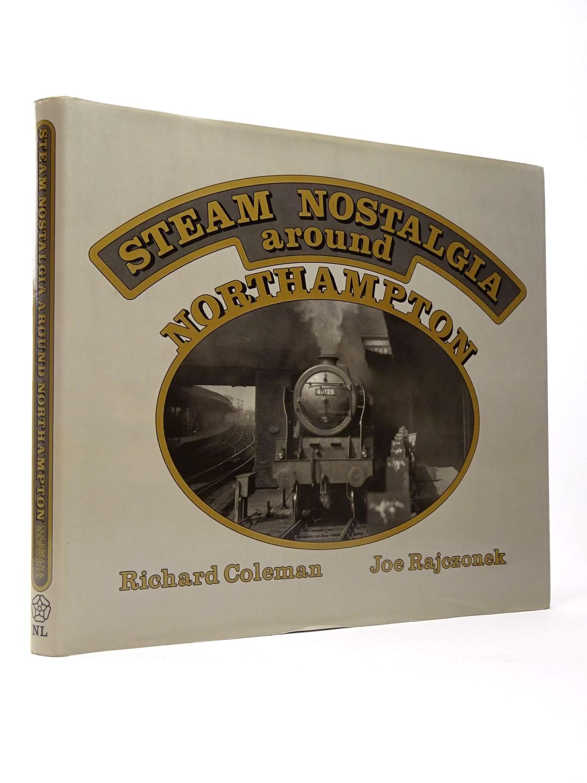 Photo of STEAM NOSTALGIA AROUND NORTHAMPTON written by Coleman, Richard<br />Rajczonek, Joe published by Northamptonshire Libraries (STOCK CODE: 1817488)  for sale by Stella & Rose's Books