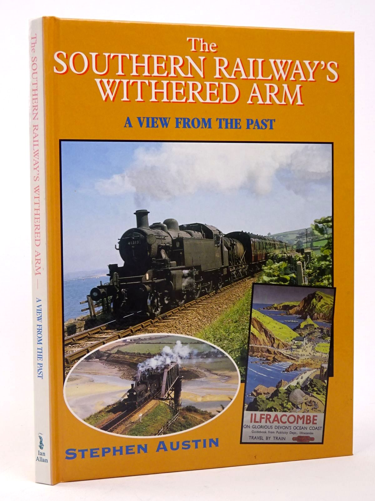 Photo of THE SOUTHERN RAILWAY'S WITHERED ARM written by Austin, Stephen published by Ian Allan (STOCK CODE: 1817529)  for sale by Stella & Rose's Books