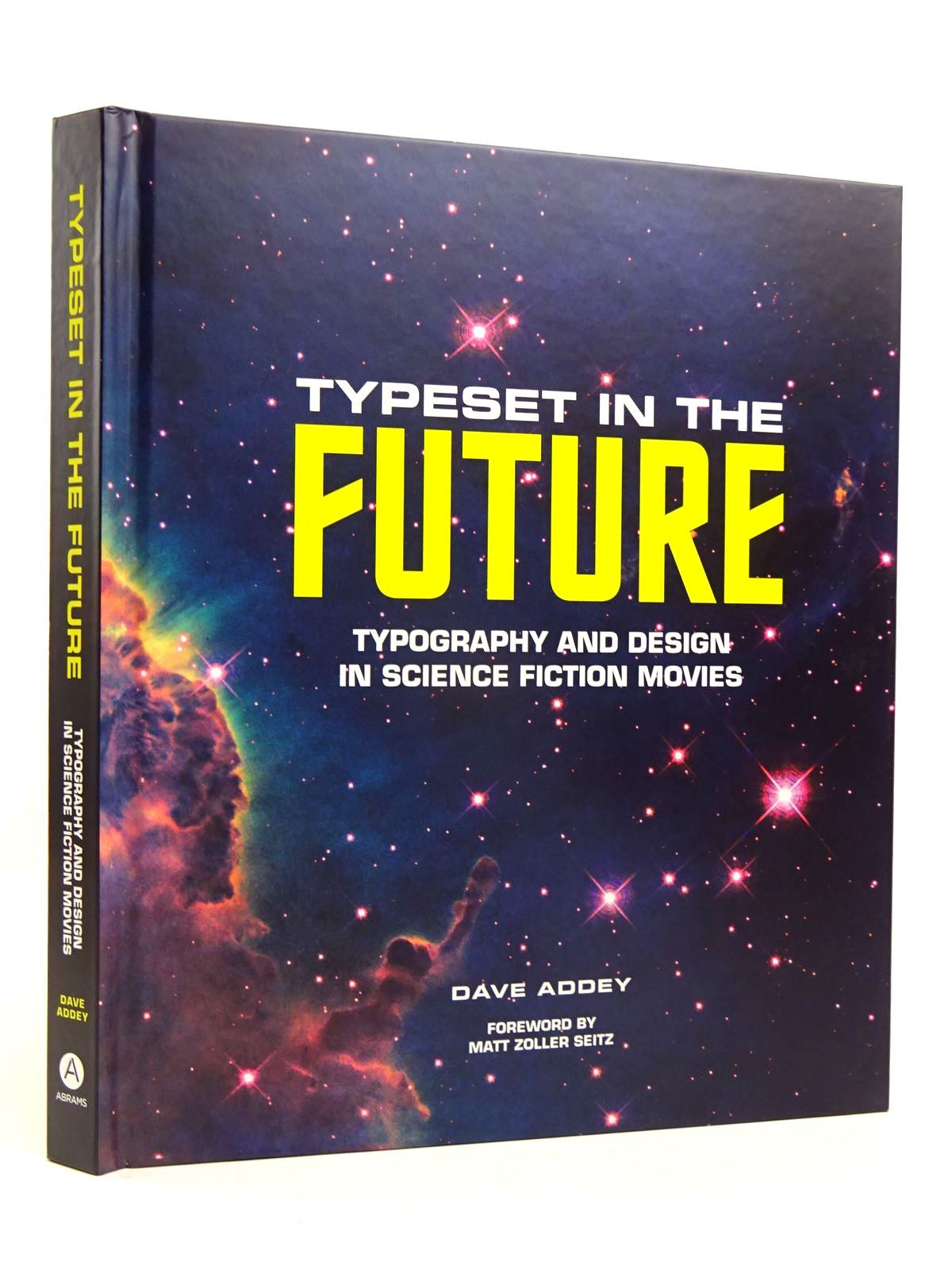 Photo of TYPESET IN THE FUTURE: TYPOGRAPHY AND DESIGN IN SCIENCE FICTION MOVIES written by Addey, Dave published by Abrams (STOCK CODE: 1817595)  for sale by Stella & Rose's Books
