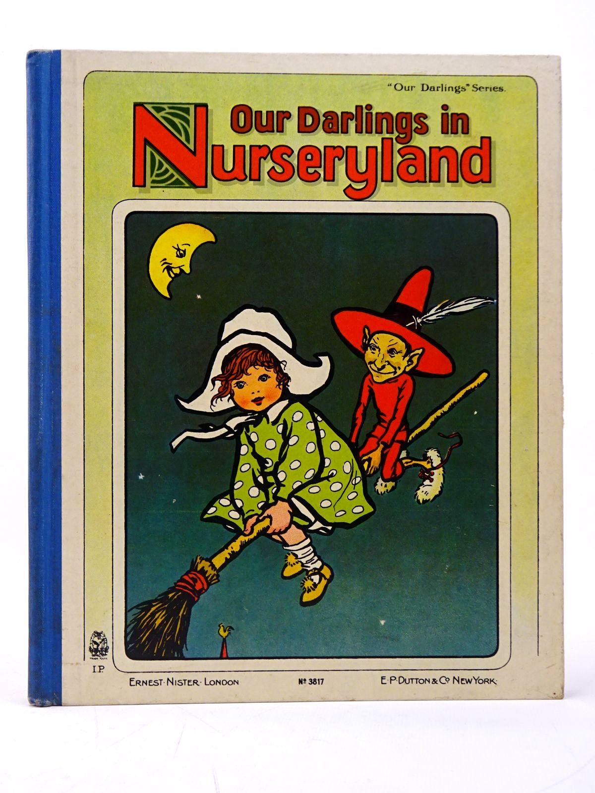 Photo of OUR DARLINGS IN NURSERYLAND illustrated by Elphick, E.<br />Hardy, E. Stuart<br />Robinson, Gordon published by Ernest Nister, E.P. Dutton & Co. (STOCK CODE: 1817611)  for sale by Stella & Rose's Books