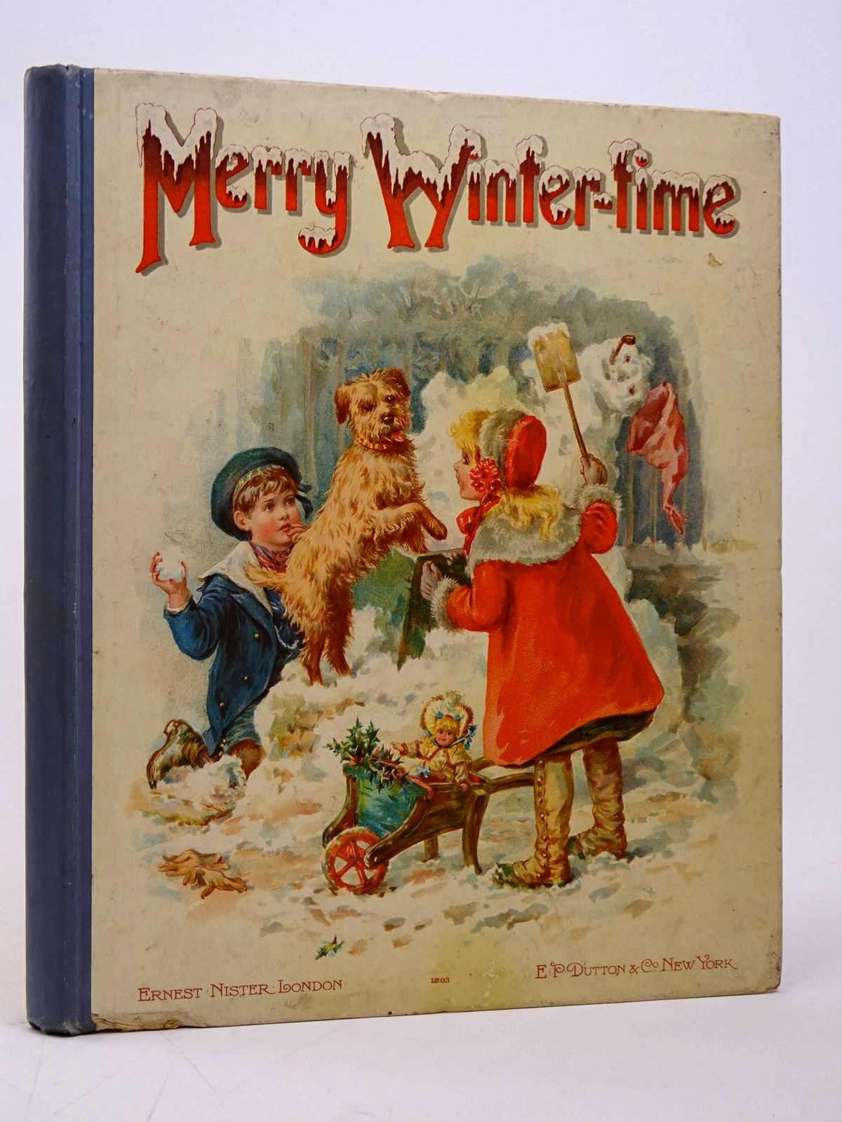 Photo of MERRY WINTER-TIME written by Meade, L.T.<br />et al,  published by Ernest Nister, E.P. Dutton & Co. (STOCK CODE: 1817612)  for sale by Stella & Rose's Books