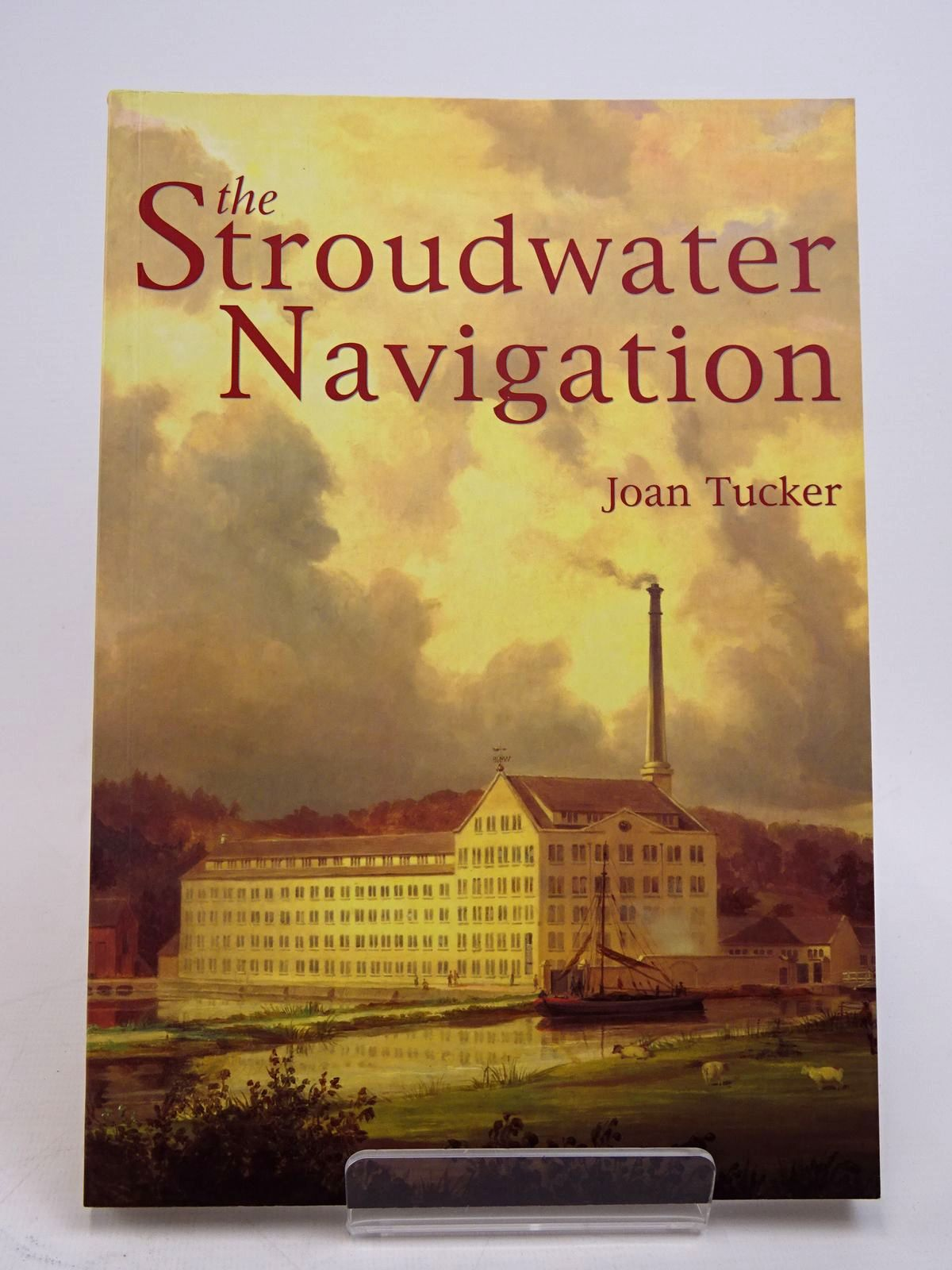 Photo of THE STROUDWATER NAVIGATION: A SOCIAL HISTORY written by Tucker, Joan published by Tempus (STOCK CODE: 1817654)  for sale by Stella & Rose's Books