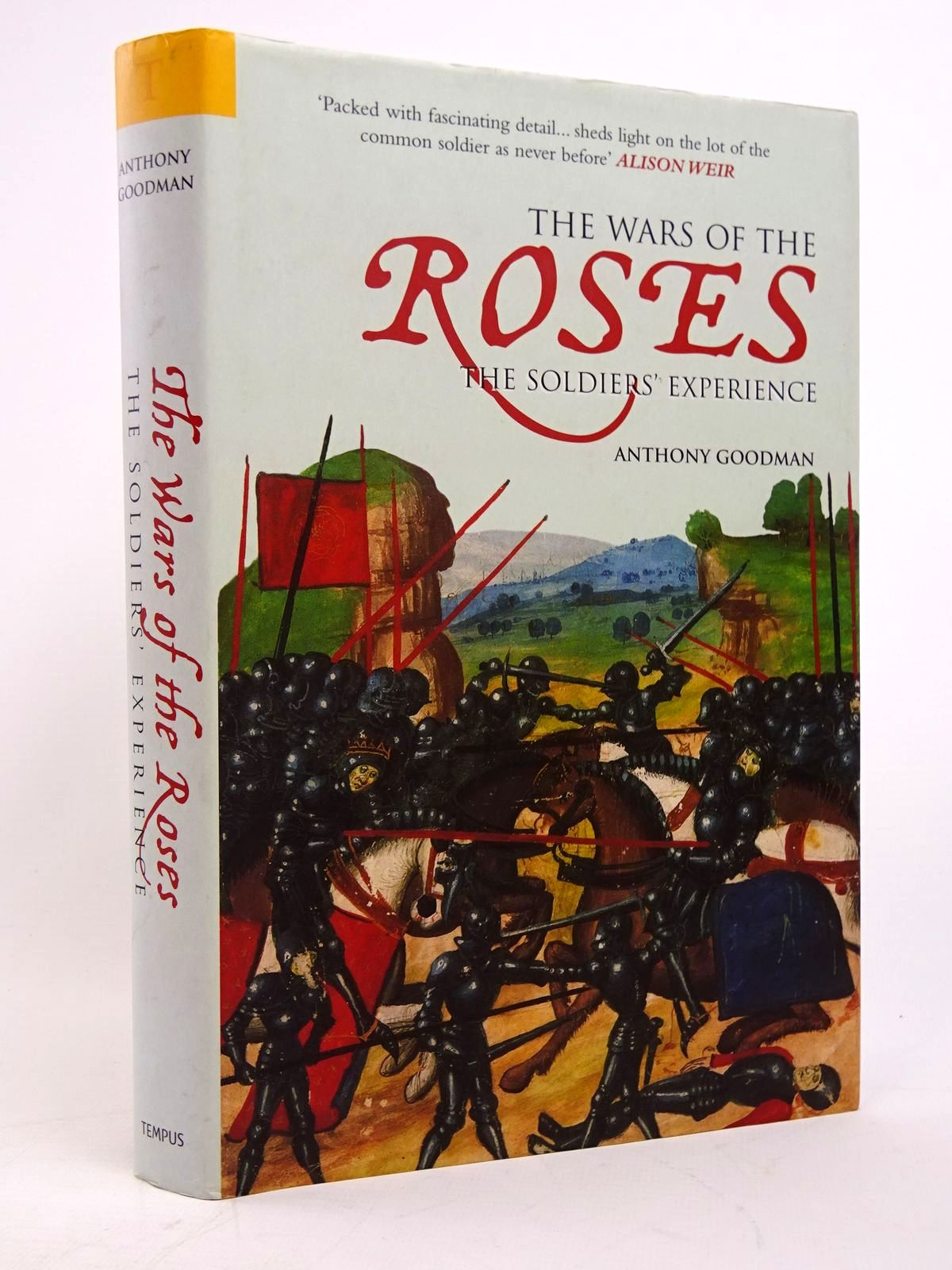 Photo of THE WAR OF THE ROSES: THE SOLDIERS' EXPERIENCE written by Goodman, Anthony published by Tempus (STOCK CODE: 1817659)  for sale by Stella & Rose's Books