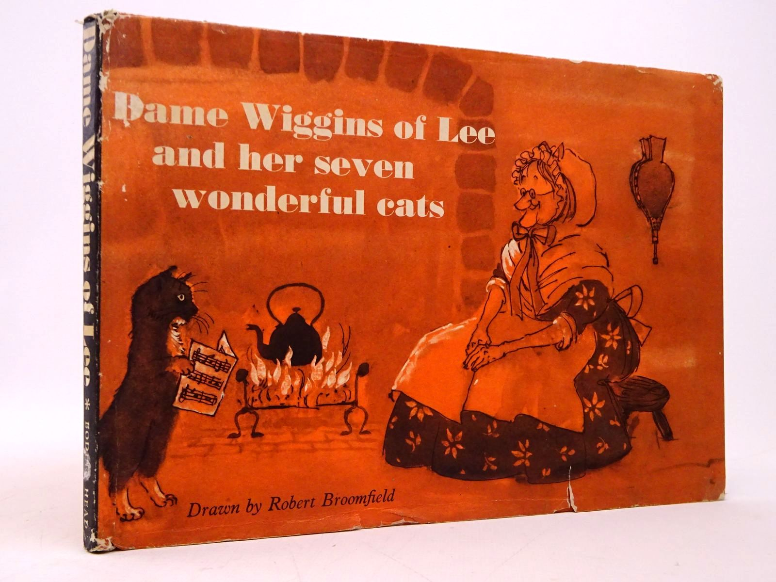 Photo of DAME WIGGINS OF LEE AND HER SEVEN WONDERFUL CATS written by Ruskin, John illustrated by Broomfield, Robert published by The Bodley Head (STOCK CODE: 1817714)  for sale by Stella & Rose's Books