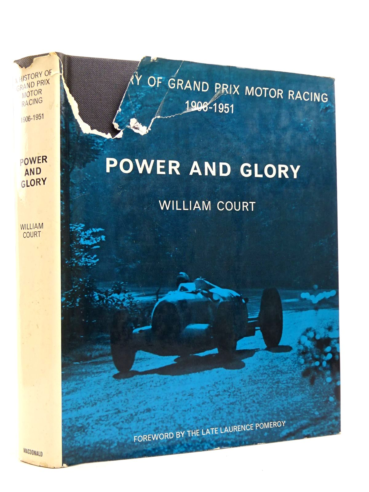 Photo of POWER AND GLORY: A HISTORY OF GRAND PRIX MOTOR RACING VOLUME ONE: 1906-1951 written by Court, William published by MacDonald (STOCK CODE: 1817777)  for sale by Stella & Rose's Books