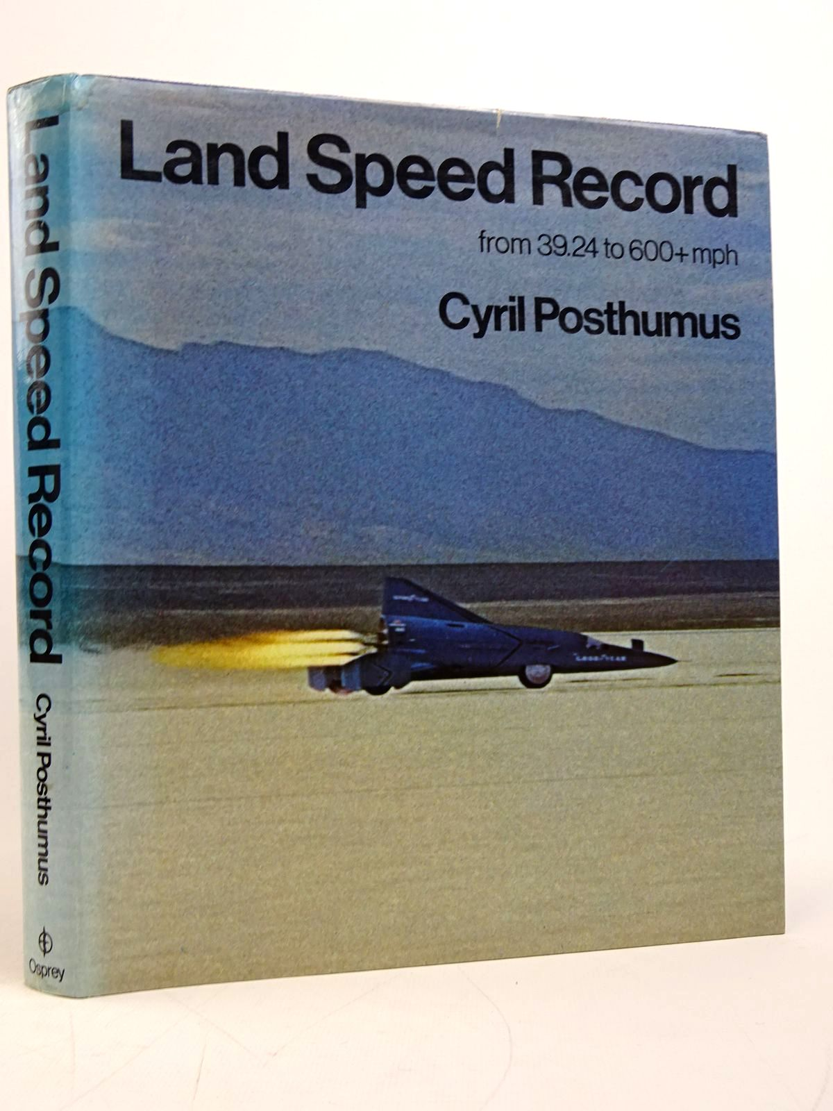 Photo of LAND SPEED RECORD written by Posthumus, Cyril published by Osprey Publishing (STOCK CODE: 1817788)  for sale by Stella & Rose's Books