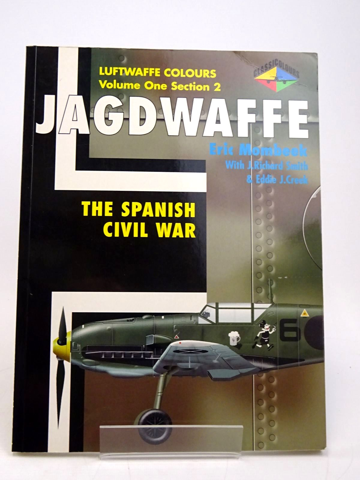 Photo of JAGDWAFFE: THE SPANISH CIVIL WAR written by Mombeek, Eric published by Classic Publications (STOCK CODE: 1817809)  for sale by Stella & Rose's Books