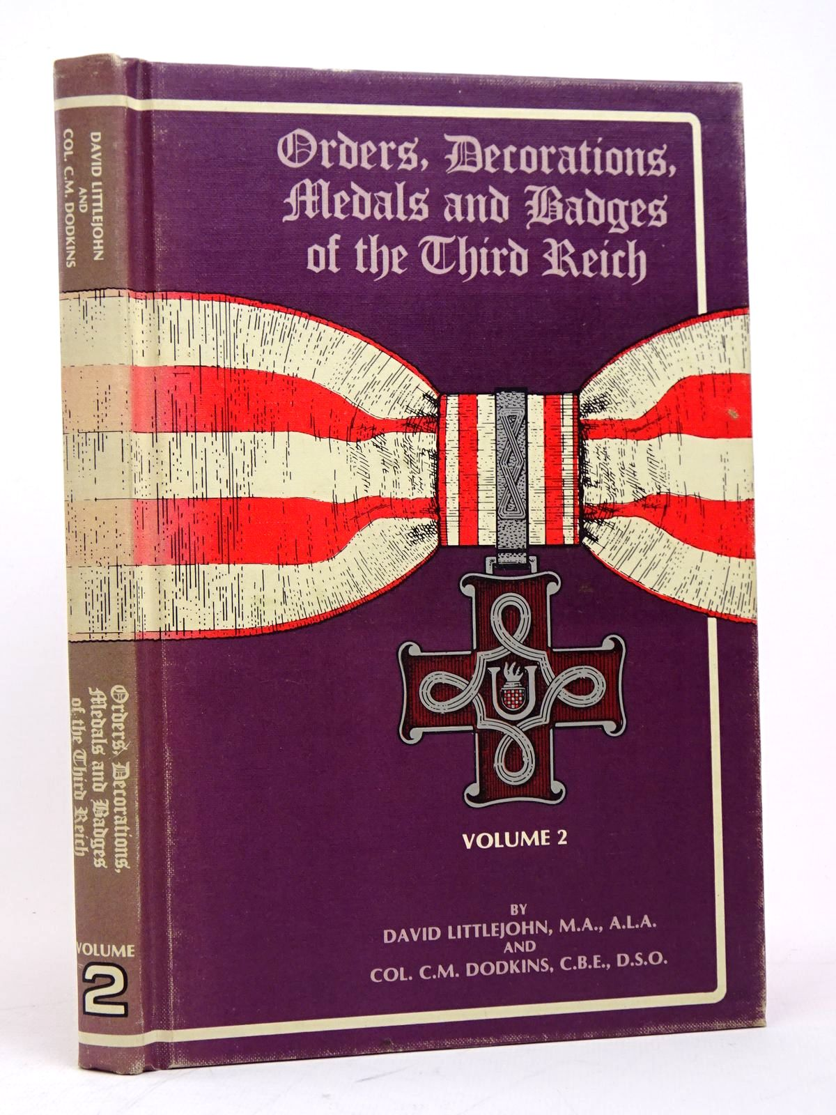 Photo of ORDERS, DECORATIONS, MEDALS AND BADGES OF THE THIRD REICH VOLUME 2 written by Littlejohn, David<br />Dodkins, C. published by R. James Bender (STOCK CODE: 1817819)  for sale by Stella & Rose's Books