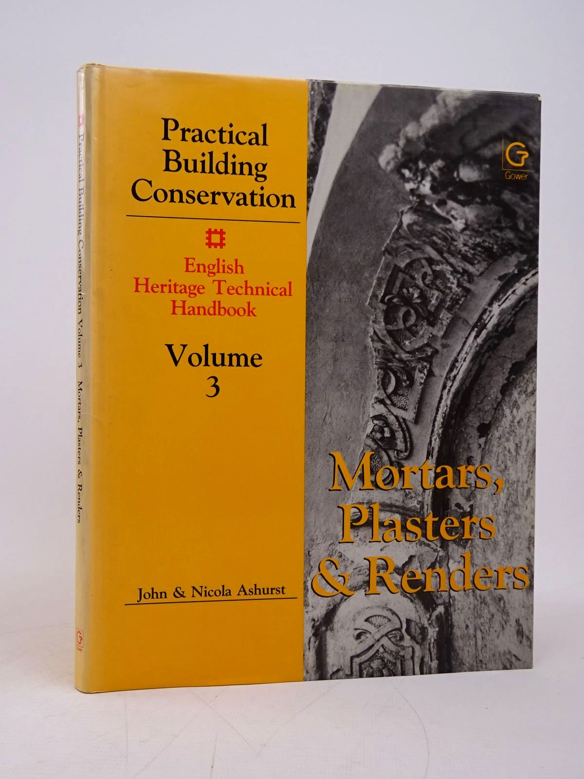 Photo of PRACTICAL BUILDING CONSERVATION VOLUME 3: MORTARS, PLASTERS AND RENDERS written by Ashurst, John<br />Ashurst, Nicola published by Gower Technical Press (STOCK CODE: 1817829)  for sale by Stella & Rose's Books