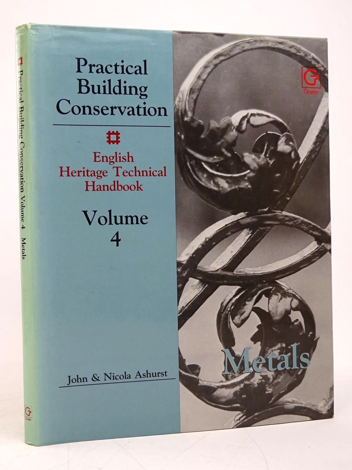 Photo of PRACTICAL BUILDING CONSERVATION VOLUME 4: METALS written by Ashurst, John<br />Ashurst, Nicola<br />Wallis, Geoff<br />Toner, Dennis published by Gower Technical Press (STOCK CODE: 1817830)  for sale by Stella & Rose's Books