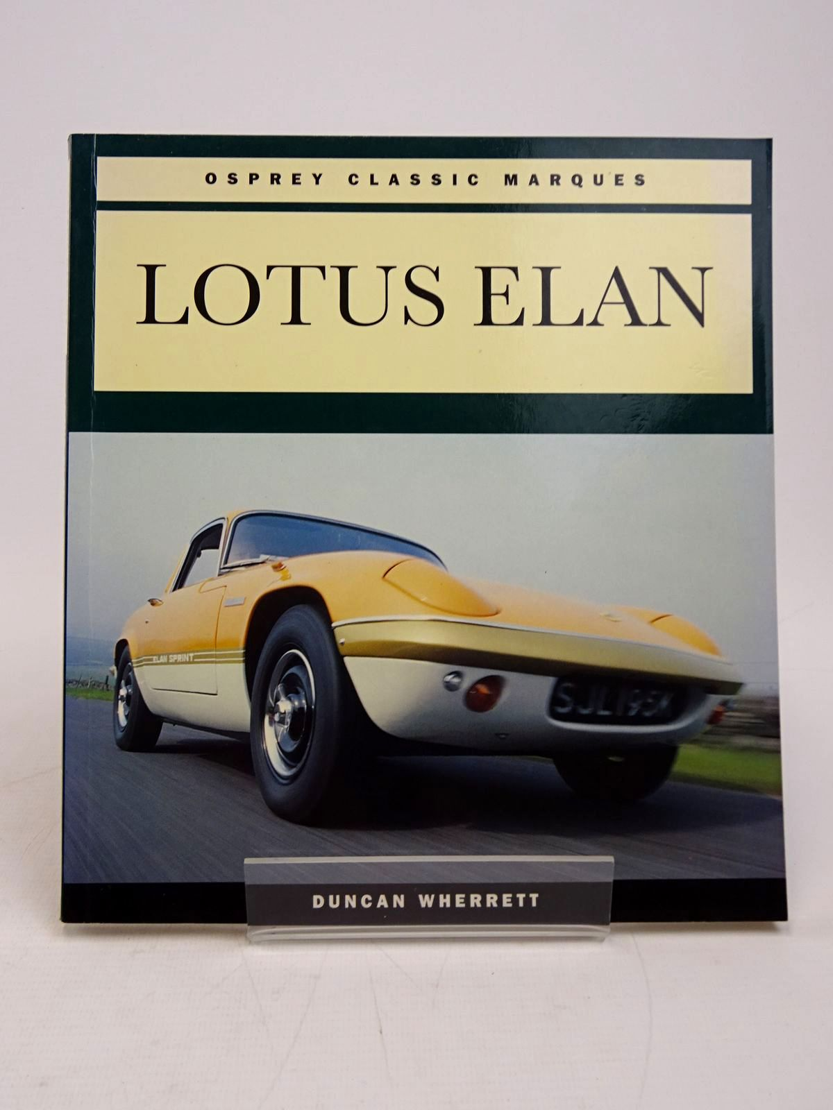 Photo of LOTUS ELAN (OSPREY CLASSIC MARQUES) written by Wherrett, Duncan published by Osprey Automotive (STOCK CODE: 1817833)  for sale by Stella & Rose's Books