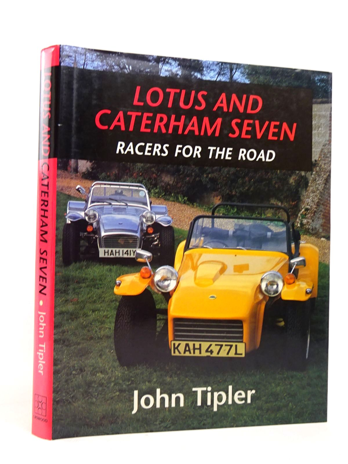 Photo of LOTUS AND CATERHAM SEVEN RACERS FOR THE ROAD written by Tipler, John published by The Crowood Press (STOCK CODE: 1817837)  for sale by Stella & Rose's Books