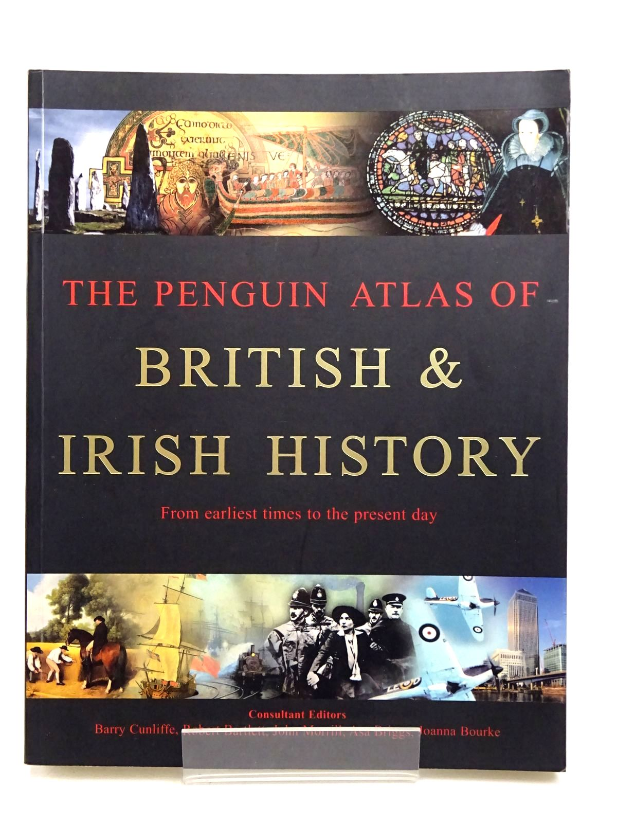 Photo of THE PENGUIN ATLAS OF BRITISH & IRISH HISTORY written by Cunliffe, Barry<br />Bartlett, Robert<br />et al, published by Penguin (STOCK CODE: 1817863)  for sale by Stella & Rose's Books