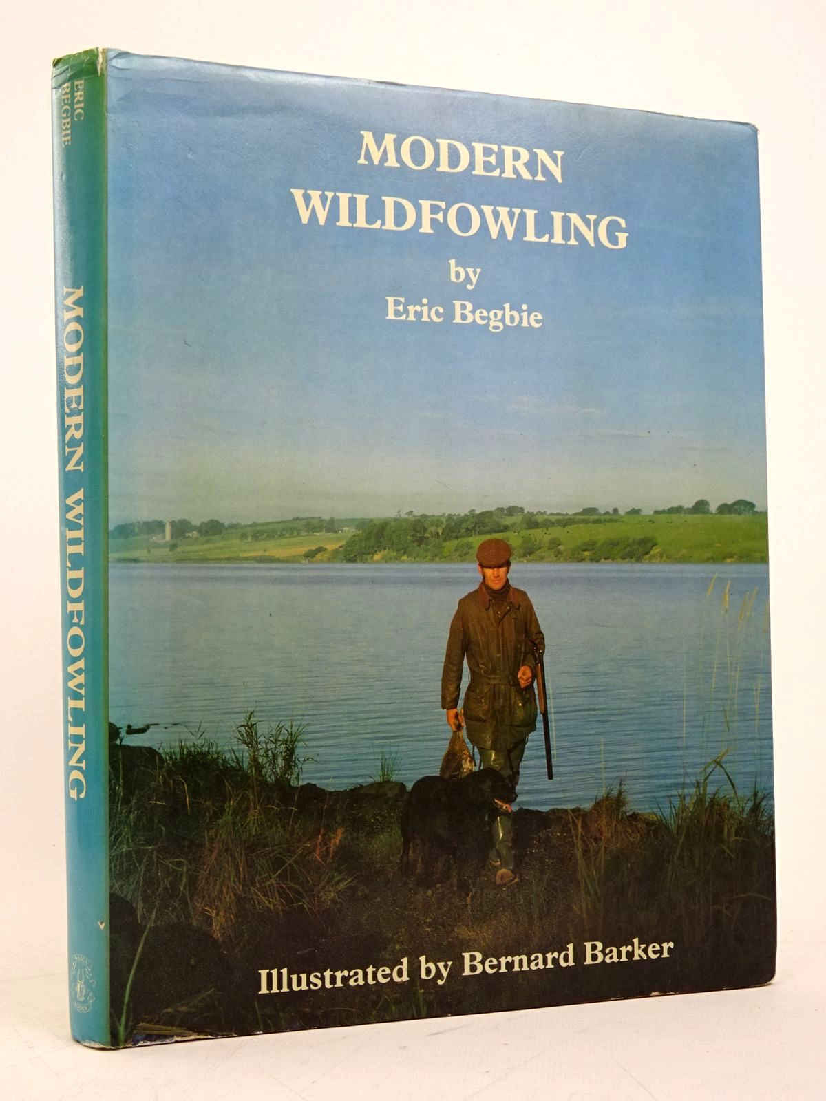 Photo of MODERN WILDFOWLING written by Begbie, Eric published by Saiga Publishing Co. Ltd. (STOCK CODE: 1817962)  for sale by Stella & Rose's Books
