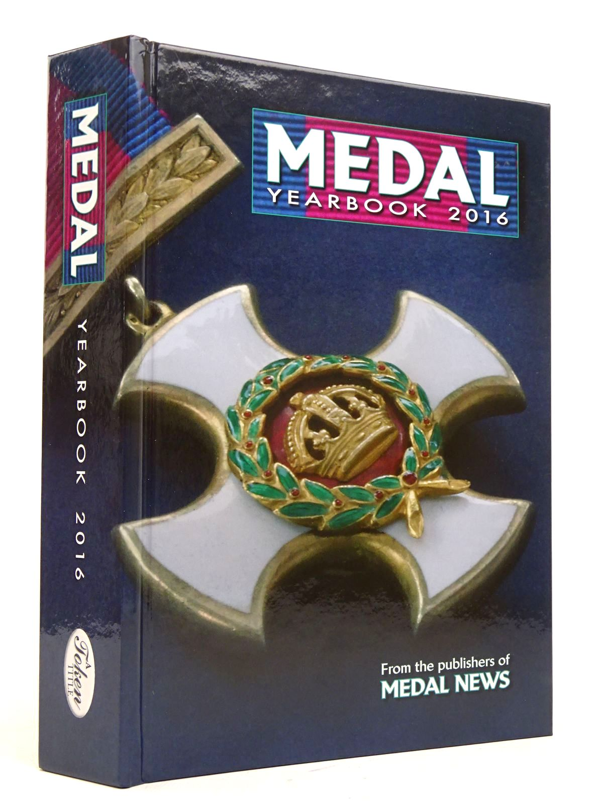 Photo of MEDAL YEARBOOK 2016 written by Mussell, John W. published by Token Publishing Limited (STOCK CODE: 1817963)  for sale by Stella & Rose's Books