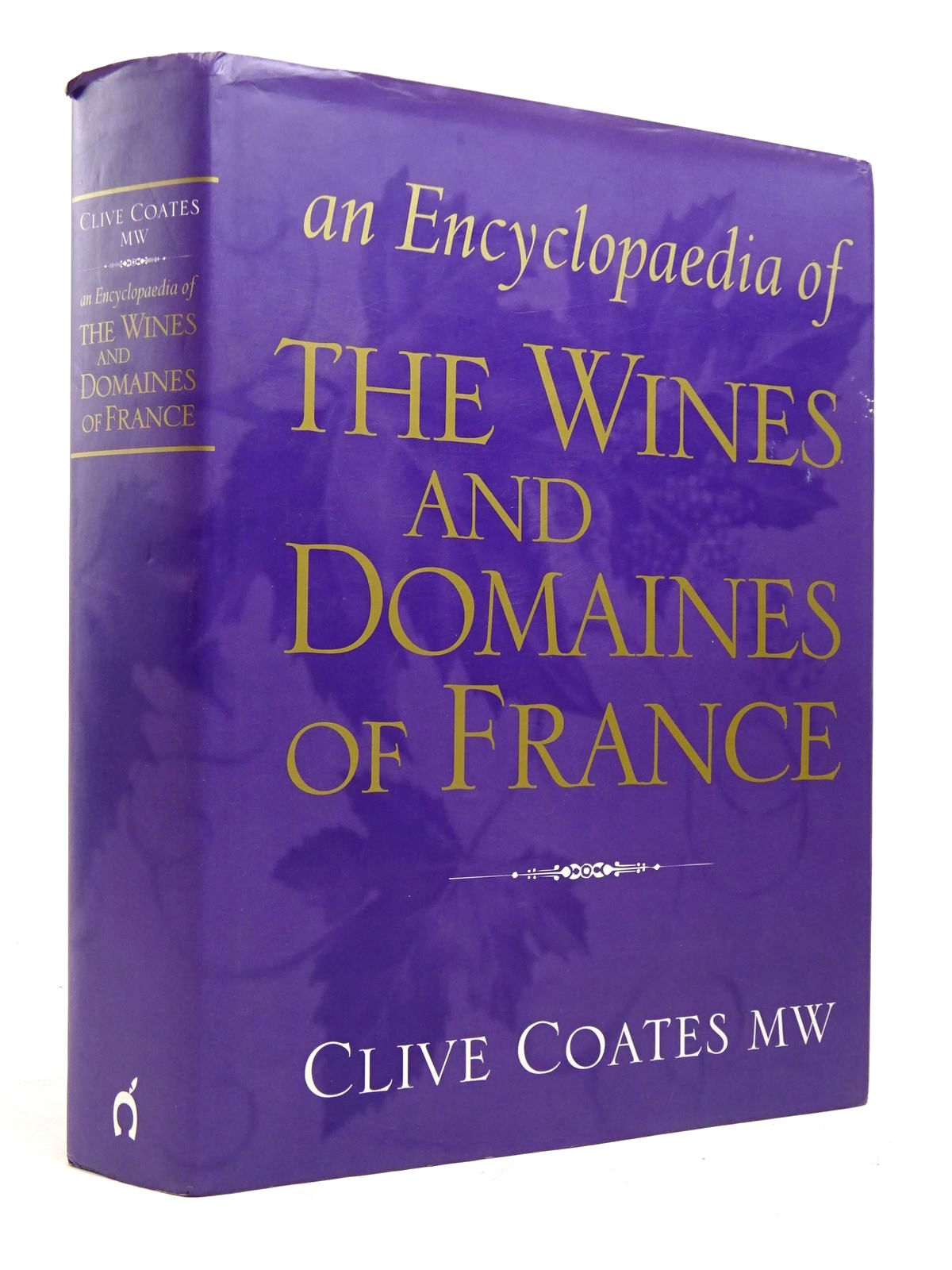 Photo of AN ENCYCLOPAEDIA OF THE WINES AND DOMAINES OF FRANCE written by Coates, Clive published by Cassell & Co. (STOCK CODE: 1817979)  for sale by Stella & Rose's Books