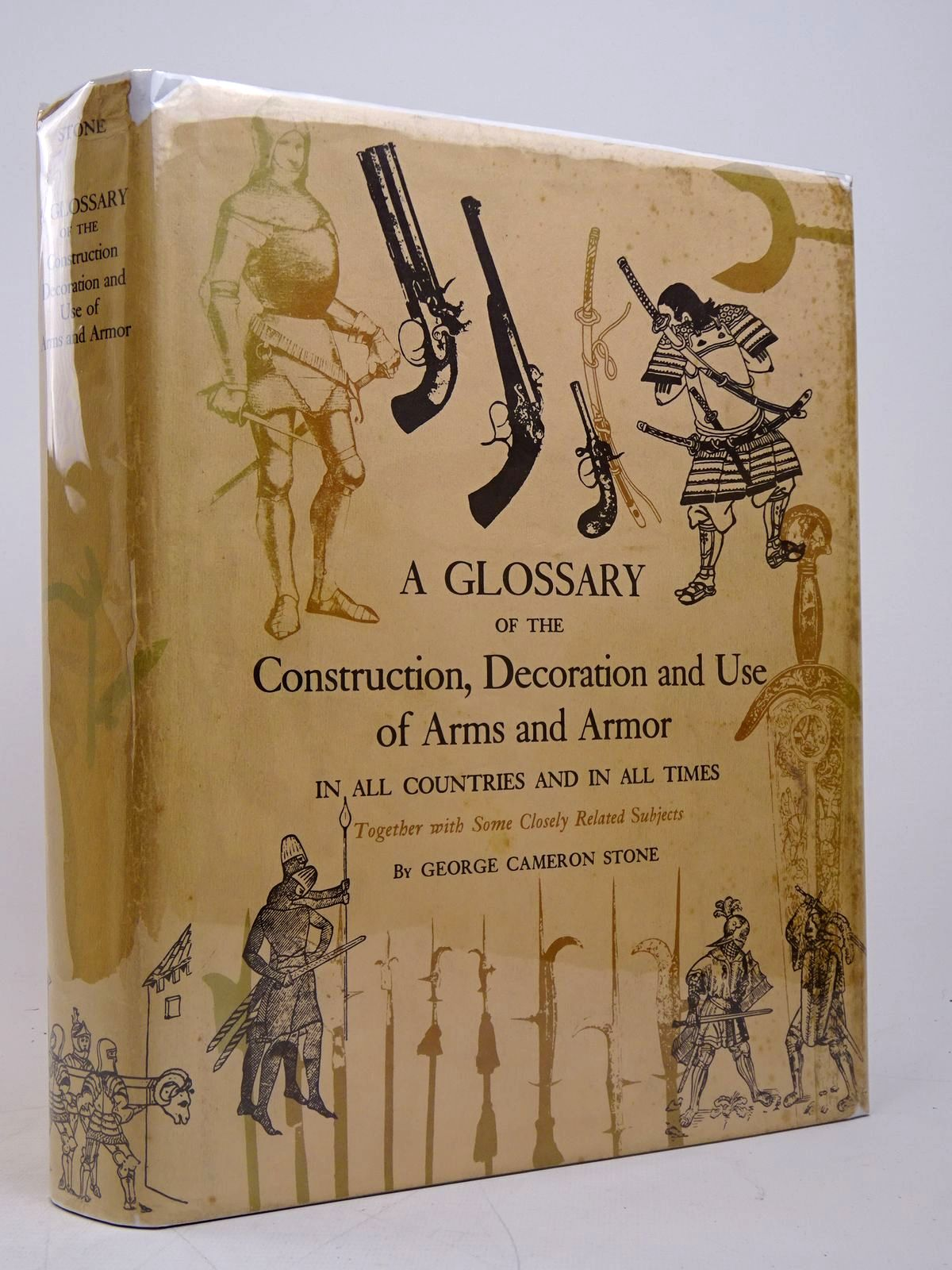 Photo of A GLOSSARY OF THE CONSTRUCTION, DECORATION AND USE OF ARMS AND ARMOUR written by Stone, George Cameron published by Jack Brussel (STOCK CODE: 1817991)  for sale by Stella & Rose's Books