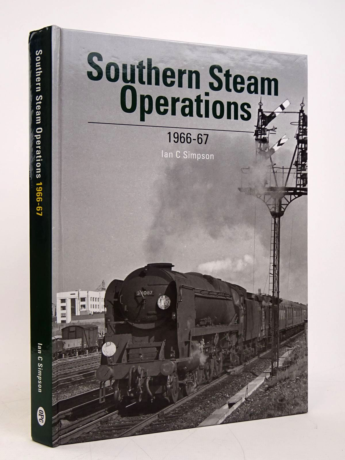 Photo of SOUTHERN STEAM OPERATION 1966-67 written by Simpson, Ian C. published by Crecy Publishing Limited (STOCK CODE: 1817995)  for sale by Stella & Rose's Books