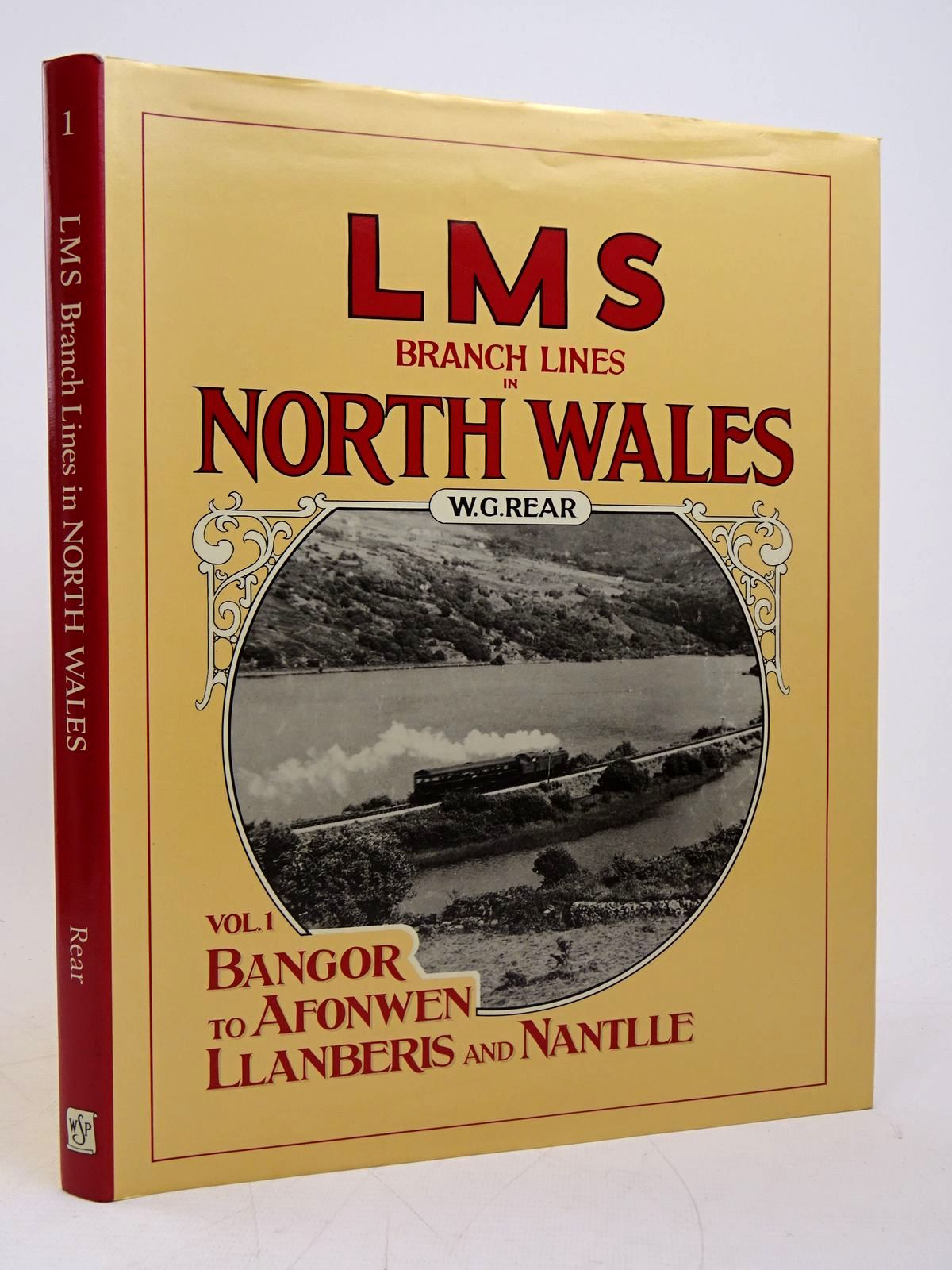 Photo of LMS BRANCH LINES IN NORTH WALES VOLUME ONE written by Rear, W.G. published by Wild Swan Publications (STOCK CODE: 1817997)  for sale by Stella & Rose's Books