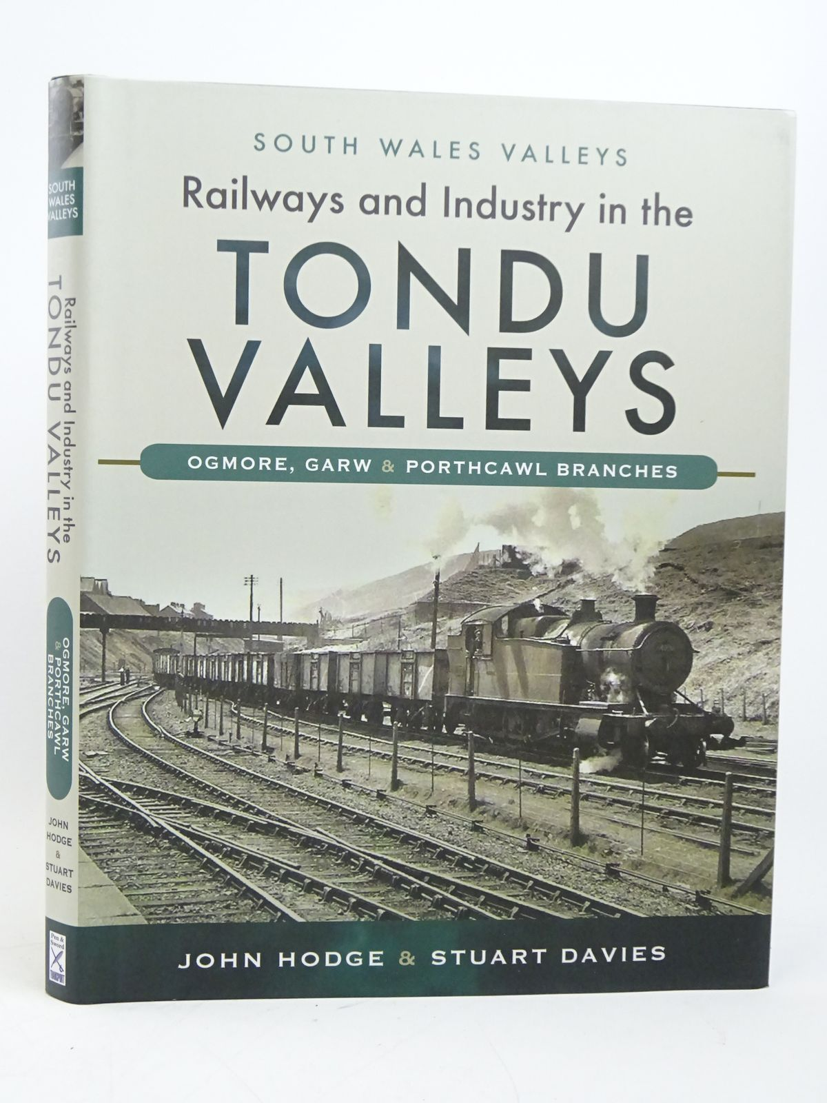 Photo of RAILWAYS AND INDUSTRY IN THE TONDU VALLEYS (SOUTH WALES VALLEYS SERIES)