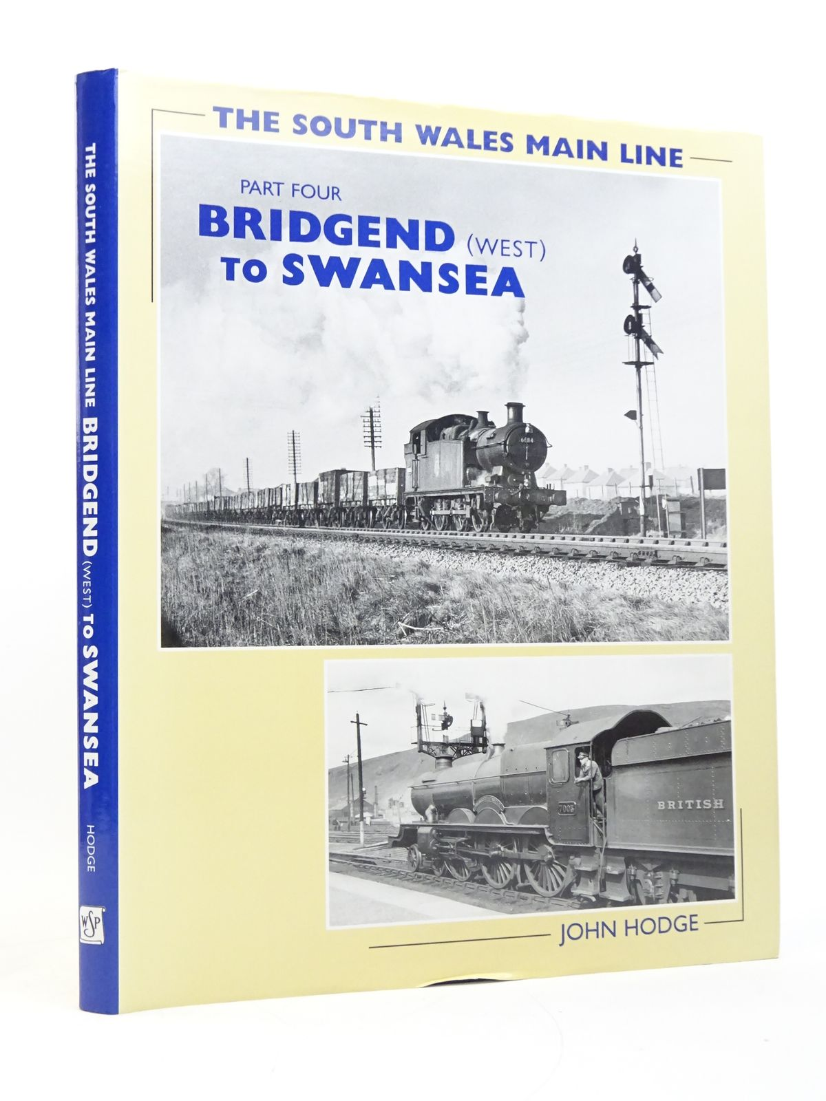 Photo of THE SOUTH WALES MAIN LINE PART FOUR: BRIDGEND (WEST) TO SWANSEA written by Hodge, John published by Wild Swan Publications (STOCK CODE: 1818067)  for sale by Stella & Rose's Books