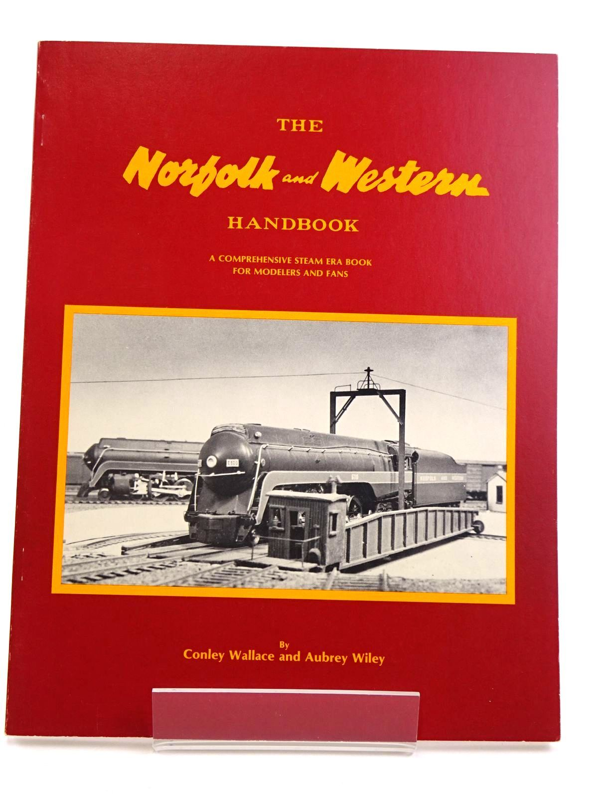 Photo of THE NORFOLK AND WESTERN HANDBOOK written by Wallace, Conley<br />Wiley, Aubrey published by Wallace & Wiley (STOCK CODE: 1818080)  for sale by Stella & Rose's Books