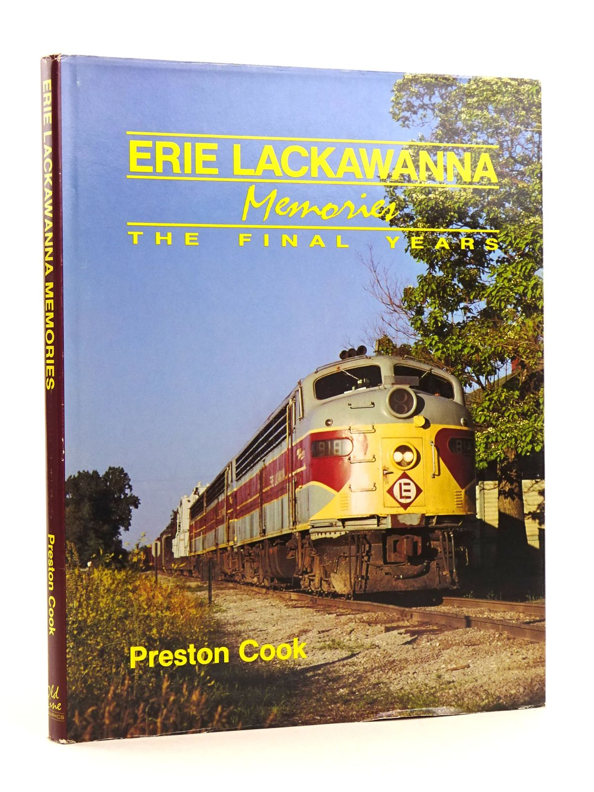Photo of ERIE LACKAWANNA MEMORIES THE FINAL YEARS written by Cook, Preston published by Old Line Graphics (STOCK CODE: 1818117)  for sale by Stella & Rose's Books