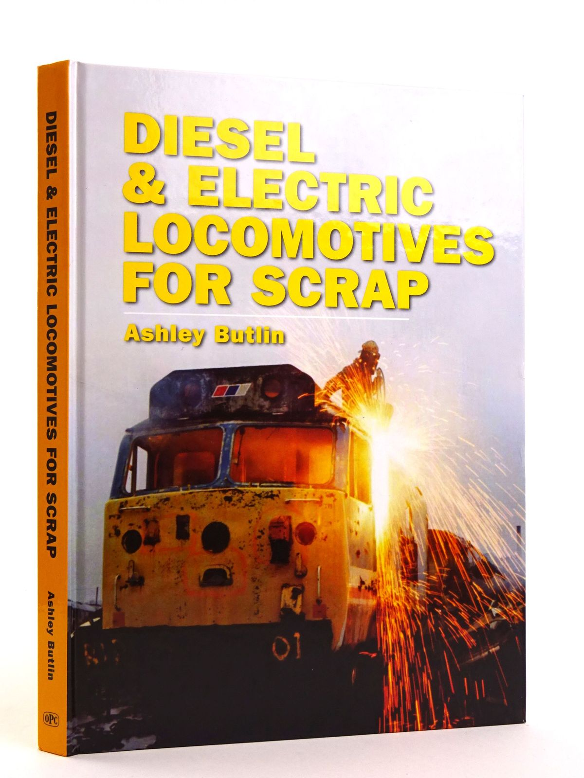 Photo of DIESEL & ELECTRIC LOCOMOTIVES FOR SCRAP written by Butlin, Ashley published by O.P.C. (STOCK CODE: 1818140)  for sale by Stella & Rose's Books