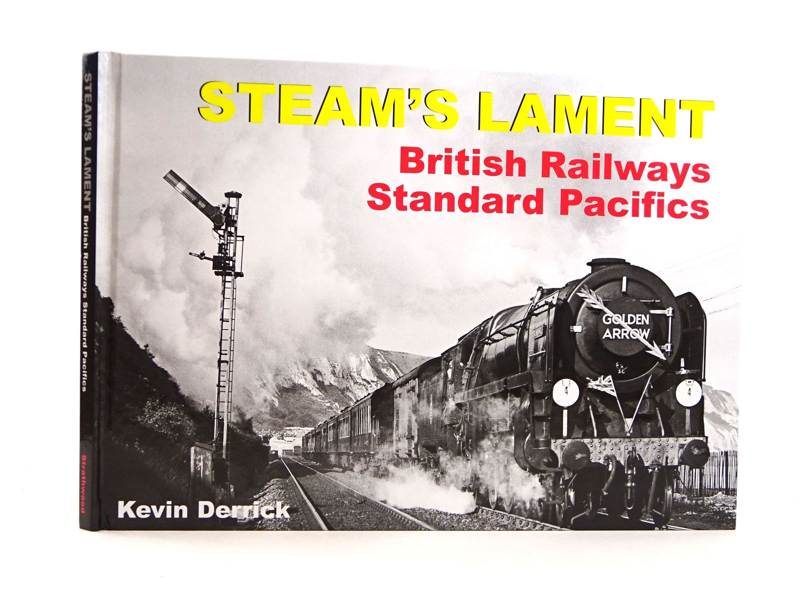 Photo of STEAM'S LAMENT: BRITISH RAILWAYS STANDARD PACIFICS written by Derrick, Kevin published by Strathwood Ltd (STOCK CODE: 1818155)  for sale by Stella & Rose's Books