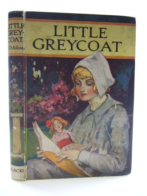 Photo of LITTLE GREYCOAT written by Adams, Ellinor Davenport published by Blackie & Son Ltd. (STOCK CODE: 2105262)  for sale by Stella & Rose's Books