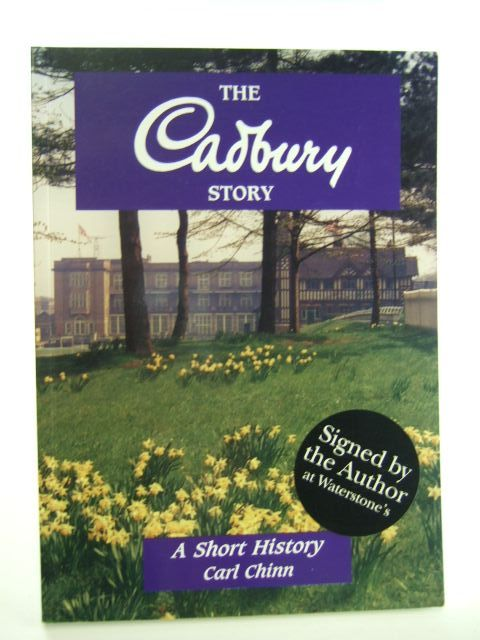 Photo of THE CADBURY STORY written by Chinn, Carl published by Brewin Books (STOCK CODE: 2105310)  for sale by Stella & Rose's Books