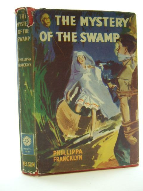 Photo of MYSTERY OF THE SWAMP written by Francklyn, Phillippa published by Thomas Nelson and Sons Ltd. (STOCK CODE: 2105321)  for sale by Stella & Rose's Books