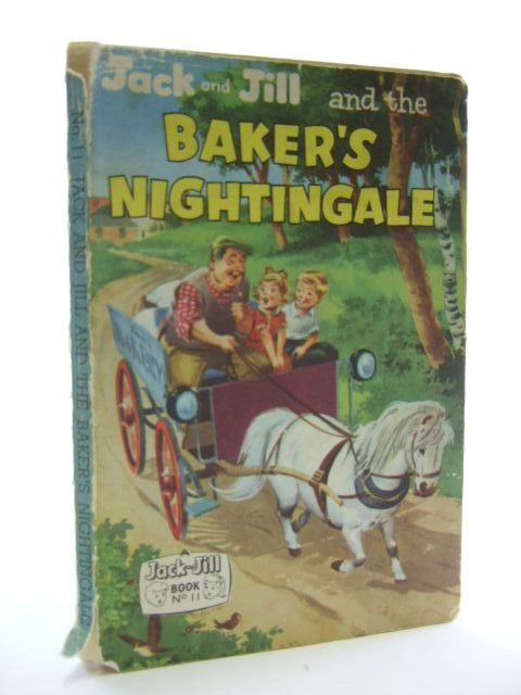 Photo of JACK AND JILL AND THE BAKER'S NIGHTINGALE published by Fleetway Publications Ltd. (STOCK CODE: 2105413)  for sale by Stella & Rose's Books