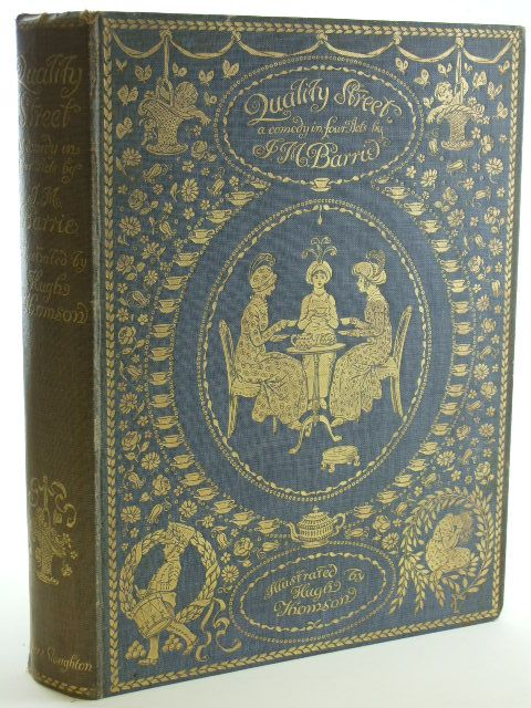 Photo of QUALITY STREET written by Barrie, J.M. illustrated by Thomson, Hugh published by Hodder & Stoughton (STOCK CODE: 2105532)  for sale by Stella & Rose's Books