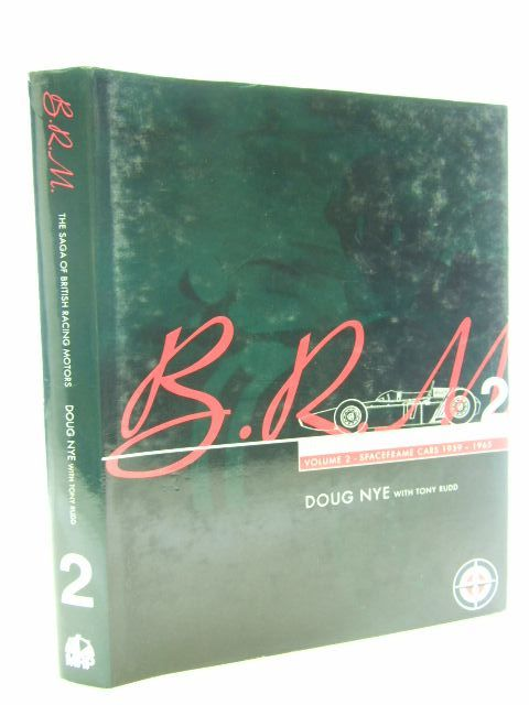Photo of B.R.M. THE SAGA OF BRITISH RACING MOTORS VOLUME 2 written by Nye, Doug<br />Rudd, Tony published by Motor Racing Publications Ltd. (STOCK CODE: 2105670)  for sale by Stella & Rose's Books
