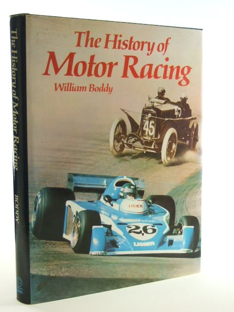 Photo of THE HISTORY OF MOTOR RACING written by Boddy, William published by Book Club Associates, Orbis Publishing (STOCK CODE: 2105770)  for sale by Stella & Rose's Books