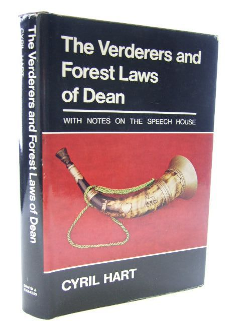 Photo of THE VERDERERS AND FOREST LAWS OF DEAN written by Hart, Cyril published by David & Charles (STOCK CODE: 2105915)  for sale by Stella & Rose's Books