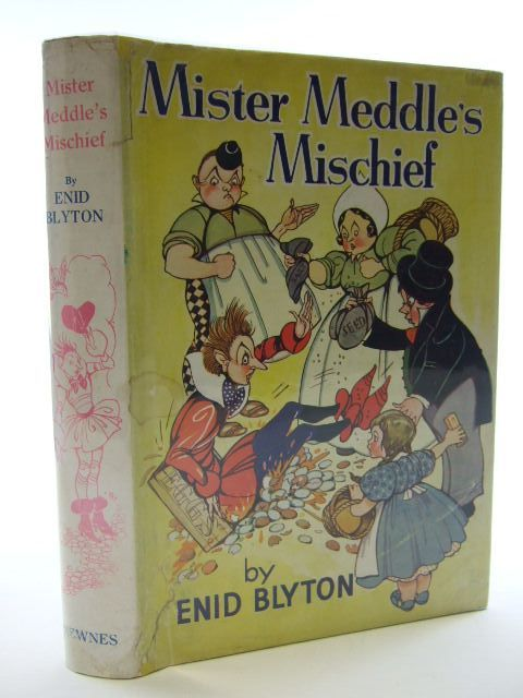 Photo of MISTER MEDDLE'S MISCHIEF written by Blyton, Enid illustrated by Mercer, Joyce<br />Turvey, Rosalind M. published by George Newnes Ltd. (STOCK CODE: 2106104)  for sale by Stella & Rose's Books