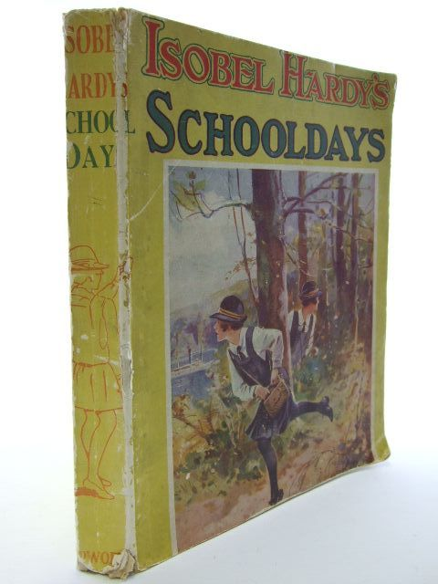 Photo of ISOBEL HARDY'S SCHOOLDAYS written by Chatwyn, Alys published by The Epworth Press (STOCK CODE: 2106220)  for sale by Stella & Rose's Books