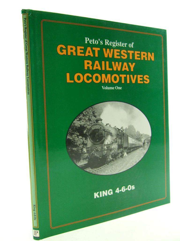 Photo of PETO'S REGISTER OF GREAT WESTERN RAILWAY LOCOMOTIVES VOLUME 1 written by Smith, Martin published by Irwell Press (STOCK CODE: 2106472)  for sale by Stella & Rose's Books