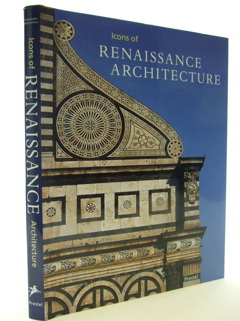 Photo of ICONS OF RENAISSANCE ARCHITECTURE written by Markschies, Alexander published by Prestel (STOCK CODE: 2106515)  for sale by Stella & Rose's Books