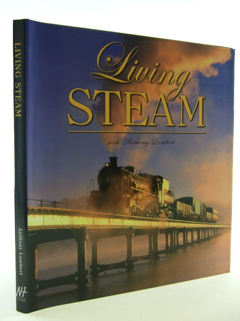 Photo of LIVING STEAM published by New Holland (STOCK CODE: 2106575)  for sale by Stella & Rose's Books