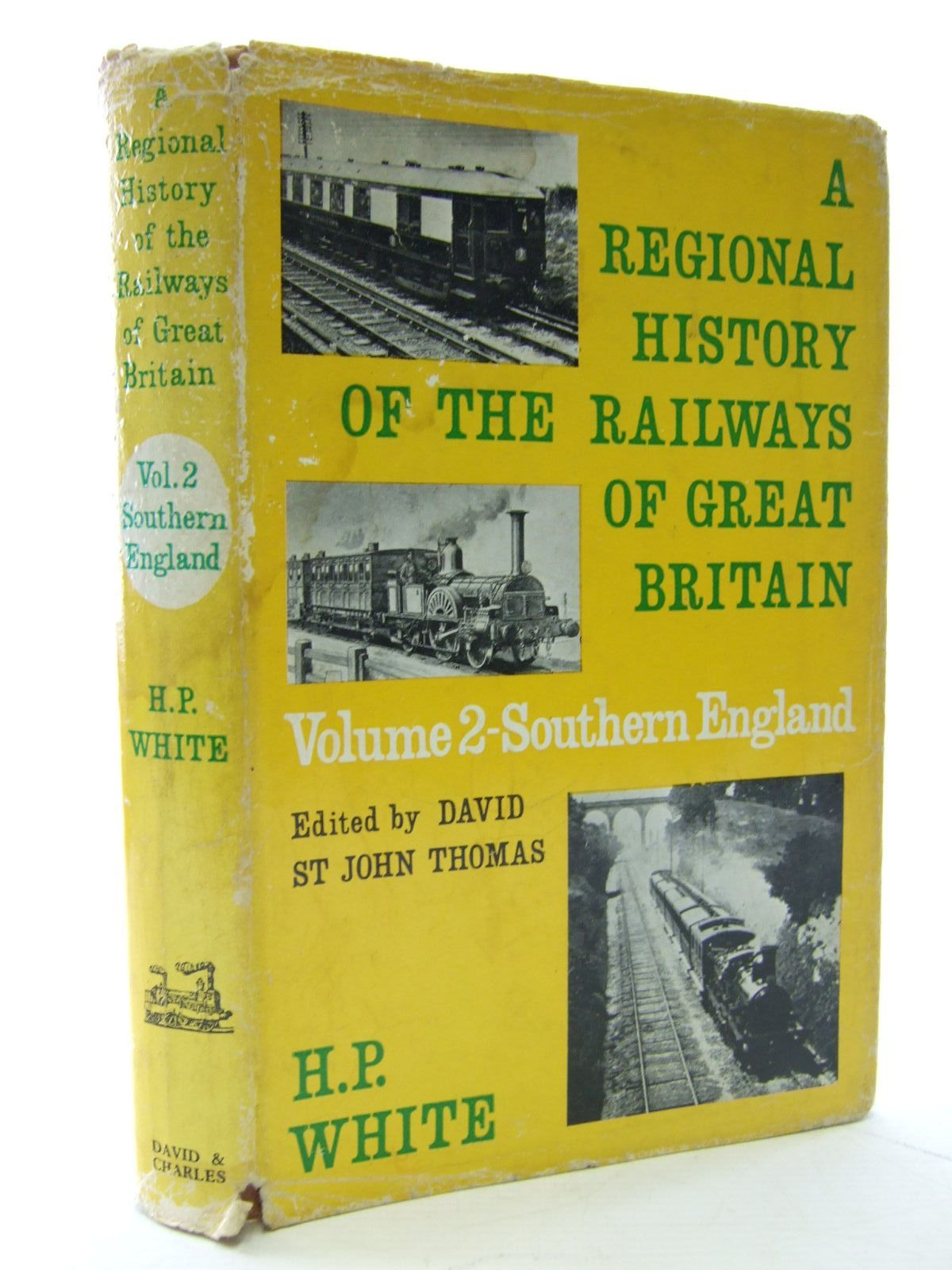 Photo of A REGIONAL HISTORY OF THE RAILWAYS OF GREAT BRITAIN VOLUME II SOUTHERN ENGLAND written by White, H.P. published by David & Charles (STOCK CODE: 2107078)  for sale by Stella & Rose's Books
