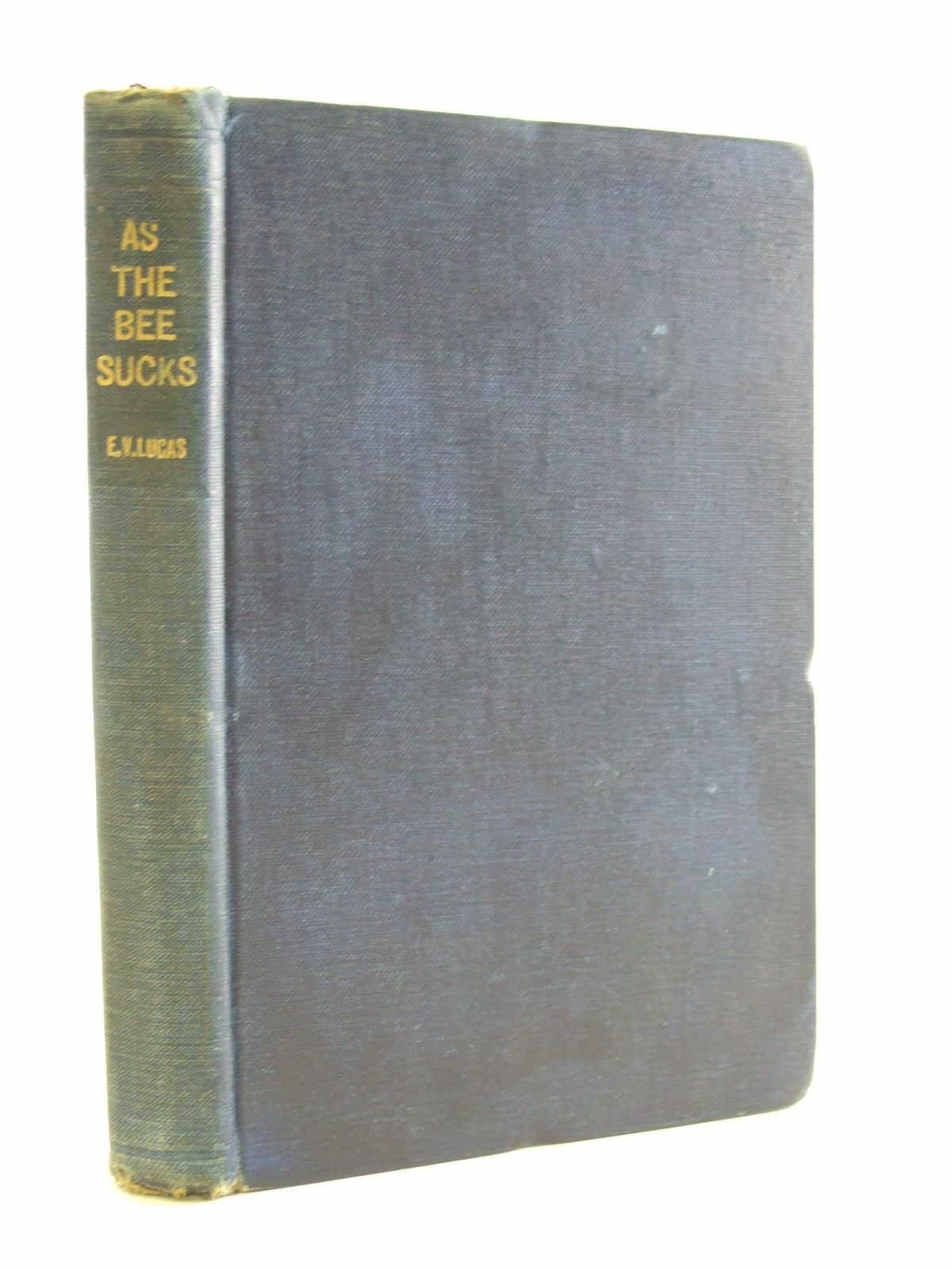 Photo of AS THE BEE SUCKS written by Lucas, E.V. illustrated by Shepard, E.H. published by Methuen & Co. Ltd. (STOCK CODE: 2107310)  for sale by Stella & Rose's Books