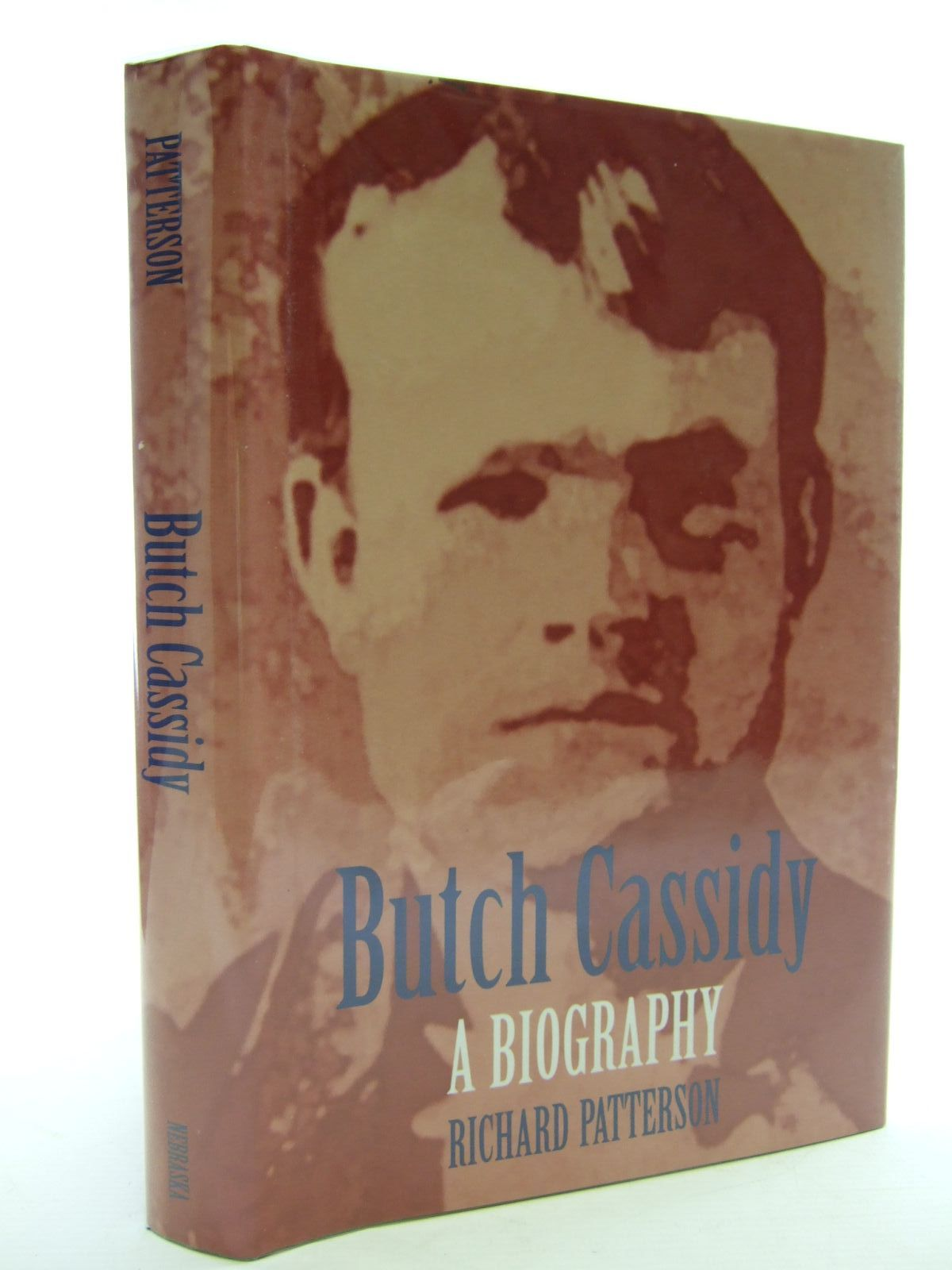 Photo of BUTCH CASSIDY A BIOGRAPHY written by Patterson, Richard published by University of Nebraska (STOCK CODE: 2107432)  for sale by Stella & Rose's Books