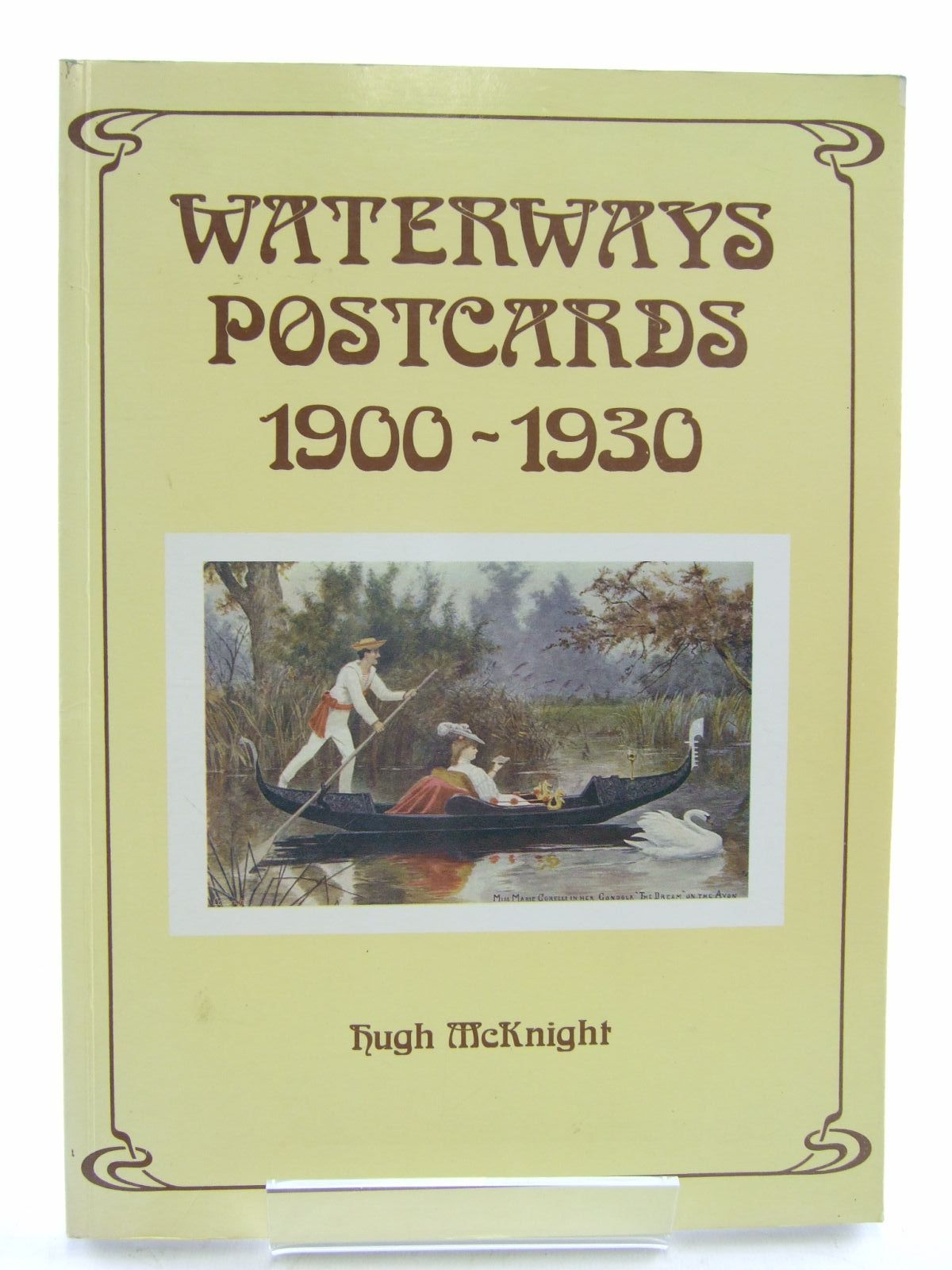 Photo of WATERWAYS POSTCARDS 1900-1930 written by McKnight, Hugh published by Shepperton Swan (STOCK CODE: 2107493)  for sale by Stella & Rose's Books